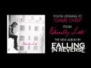 Falling In Reverse - Game Over