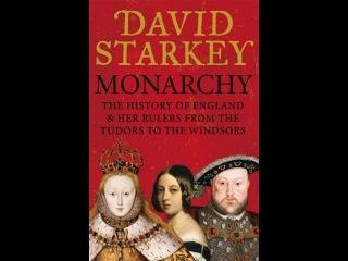 Монархия с Дэвидом Старки S01 E01 Национальное государство sl