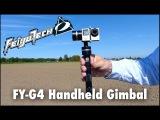 Testing the Feiyu-Tech FY-G4 Handheld Steady Gimbal for GoPro Hero 4