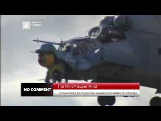 The Mi-24 Super Hind - NO COMMENT