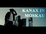 KC Rebell feat. Farid Bang KANAX IN MOSKAU official Video prod. by Joshimixu