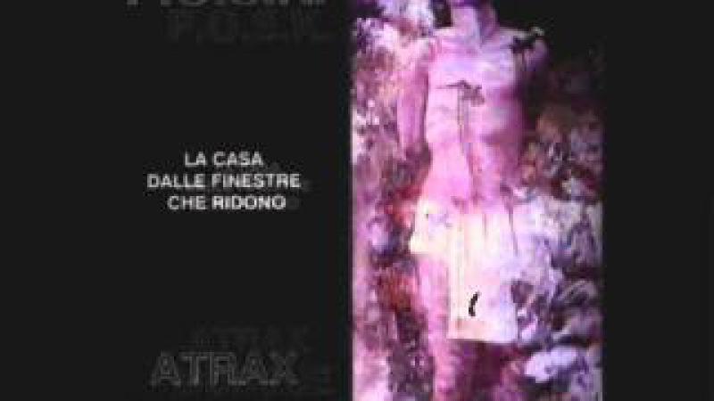 ATRAX MORGUE P.O.S.K. - La Casa Dalle Finestre Che Ridono - 02- Colori Di Morte