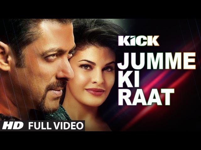 Jumme Ki Raat Full Video Song Salman Khan Jacqueline Fernandez Mika Singh Himesh Reshammiya