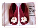 How to make a pattern, and sew fleece slippers, sewing for beginners