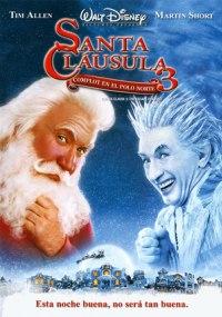 Santa Claus 3: Por una Navidad sin frío / Santa clausula 3