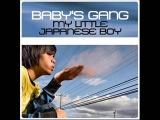 Baby's Gang - My Little Japanese Boy (High Energy)