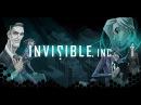 Invisible Inc. Игра про секретных агентов