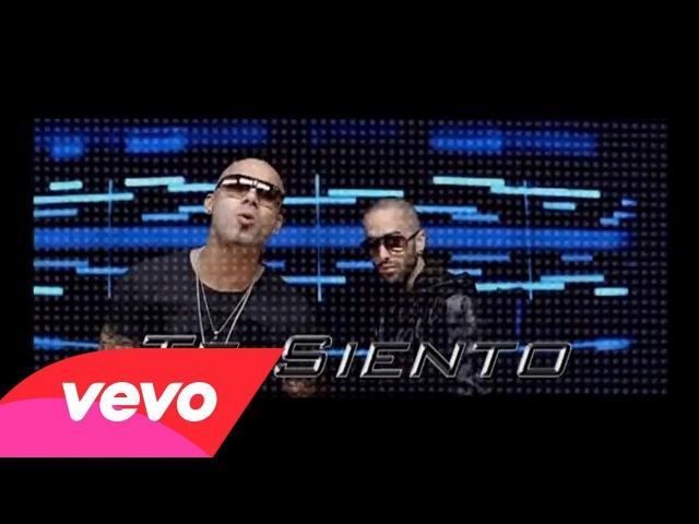 Wisin Yandel - Te Siento » Freewka.com - Смотреть онлайн в хорощем качестве