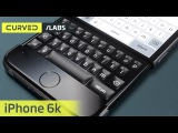 CURVED/labs: the iPhone 6k