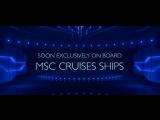 MSC Cruises and Cirque Du Soleil