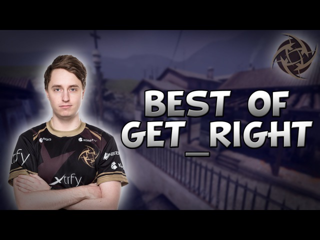 CS:GO - BEST OF GeT_RiGhT! (Insane Plays, Epic Moments Funny Highlights)