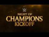 Night of Champions Kickoff 2015