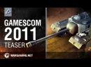 World of Tanks Gamescom 2011 Teaser