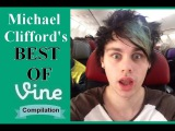 Michael Clifford VINE COMPILATION