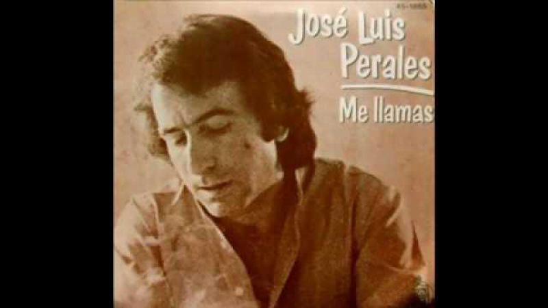 Jose Luis Perales Me llamas