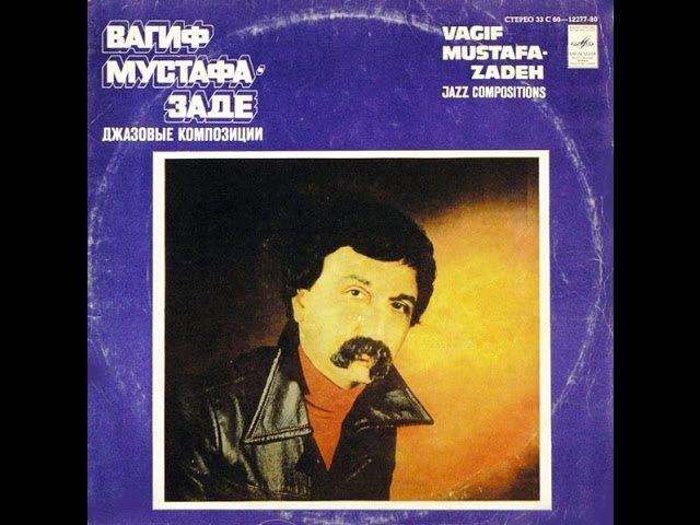 Vagif Mustafa Zadeh - Jazz Compositions (FULL ALBUM, jazz fusion, 1979, Azerbaijan, USSR)