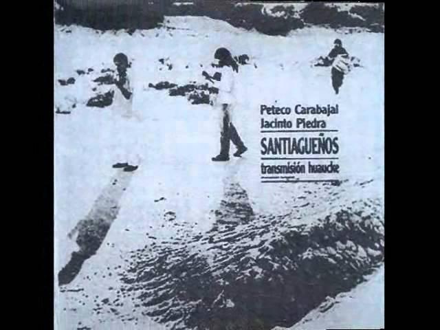 PETECO CARABAJAL Y JACINTO PIEDRA HERMANO KAKUY