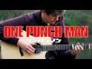 One Punch Man Opening - THE HERO!! [Fingerstyle Guitar Cover by Eddie van der Meer] ワンパンマン OP