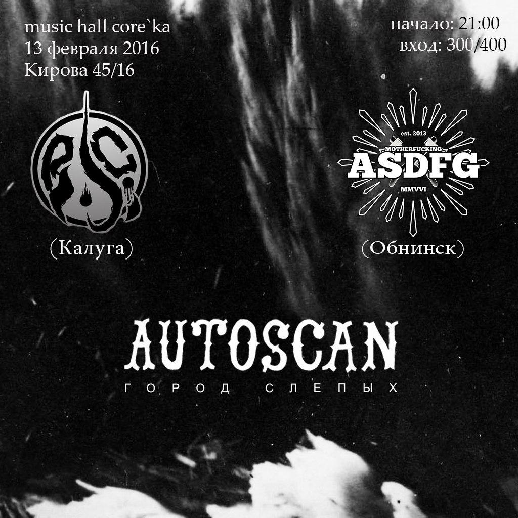 "Афиша Калуга AUTOSCAN in the music hall CORE""KA 13/02/16"