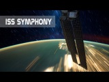 ISS Symphony - Timelapse of Earth from International Space Station