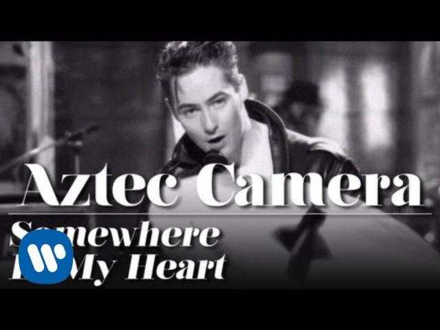 Aztec Camera - Где-то в моем сердце