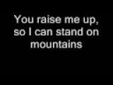 Westlife - You Raise Me Up (With Lyrics)