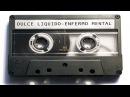Dulce Liquido - Enfermo Mental - Demo Tape1994