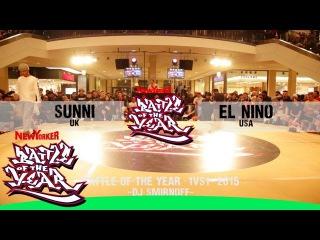 BOTY 2015 - 1 VS 1 QUARTERFINAL 1 - SUNNI (UK) VS. EL NINO (USA)