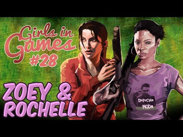 Зой и Рошель | Zoey Rochelle (Left 4 Dead) [Girls in Games]