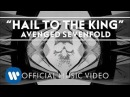 Avenged Sevenfold Hail To The King Official Music Video