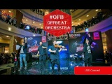 OFB aka Offbeat Orchestra - Live Concert  Part 1 EDM