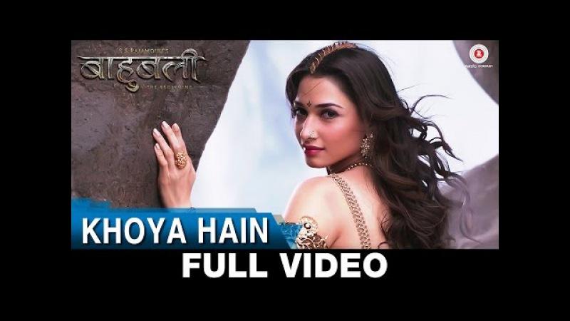 Khoya Hain - Full Video | Baahubali - The Beginning | Prabhas Tamannaah