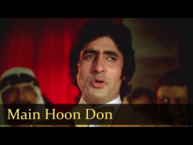 Main Hoon Don Amitabh Bachchan Don Title Song Bollywood SuperHit Songs HD Kishore Kumar