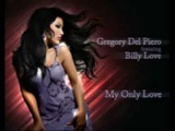 Gregory Del Piero Feat. Billy Love - My Only Love (Island Groove Remix)