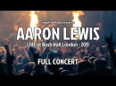 Aaron Lewis Full Concert Live Acoustic in London