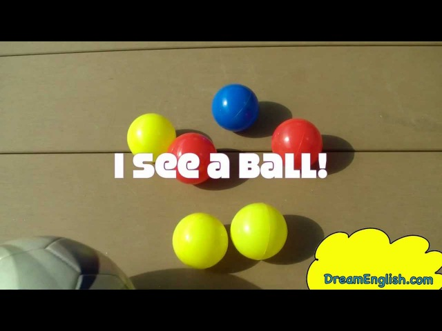 I See a Ball Children's Song | Learn Colors | Babies, Toddlers, Kindergarten