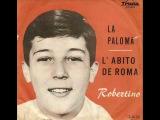 Robertino Loretti - La Paloma (1961)