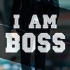 I AM BOSS