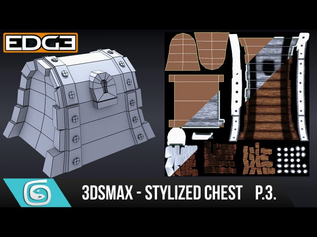 3Ds Max Tutorial for Beginners - How to create a Stylized Chest - UVW Unwrapping [Part 3]