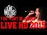 Like Moths To Flames - You Wont Be Missed (Live @ Canada 2015)