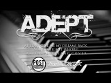 Adept - At Least Give Me My Dreams Back, You Negligent Whore!  wait4april piano cover