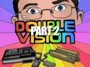 Double Vision Part 2 [AVGN 45 - RUS RVV]