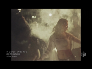 OKAMOTOS - Dance With You