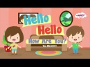 Hello Song Hello Hello How Are You Hello Song for Kids The Kiboomers
