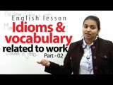 Idioms, Slangs and Vocabulary related to Job - English Lesson ( ESL)