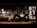 E.T vs Killa | BattleFest 27