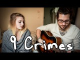 9 Crimes - Damien Rice Cover by Julien Mueller &amp Julie Fournier