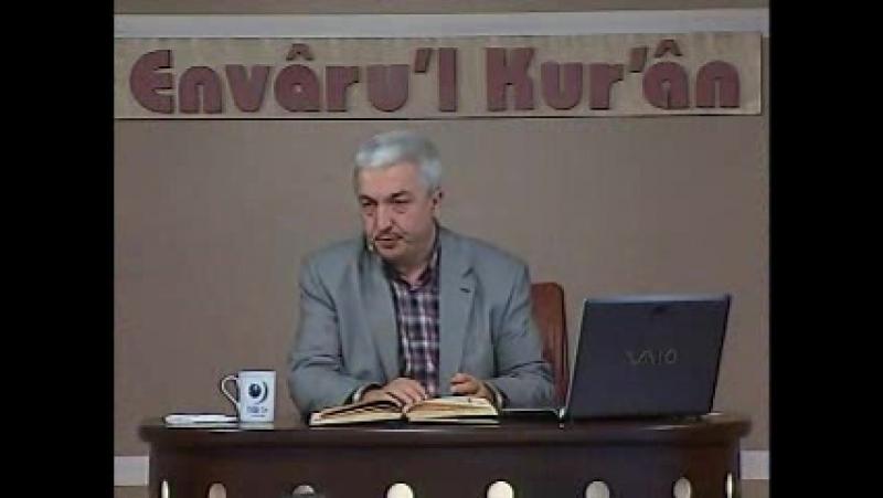 Envâru'l Kur'ân Dersleri 5 - Kurânı Anlamadaki Usulümüz