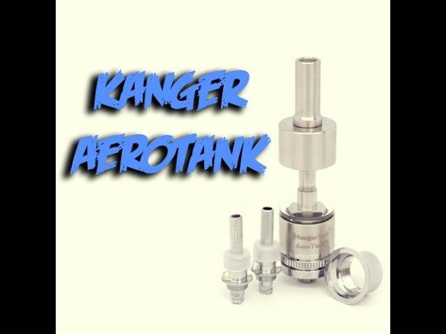 The Aerotank by Kangertech