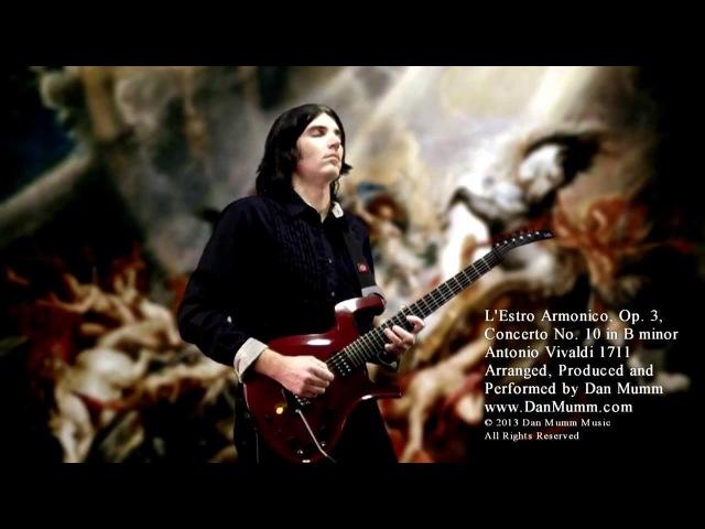 Vivaldi - L'Estro Armonico Op. 3 Concerto No. 10 in B minor - Dan Mumm - Classical Metal Guitar